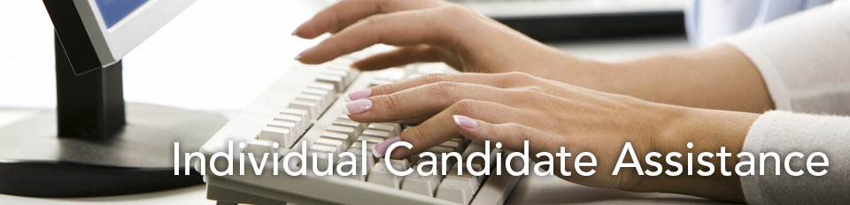 Individual Candidate Assistance